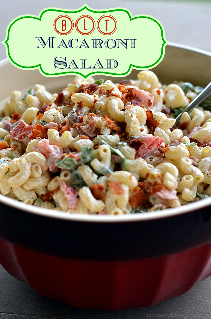 BLT Macaroni Salad - Chew Nibble Nosh
