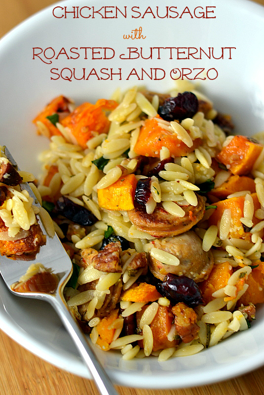Chicken Sausage with Roasted Butternut Squash and Orzo - Chew Nibble Nosh