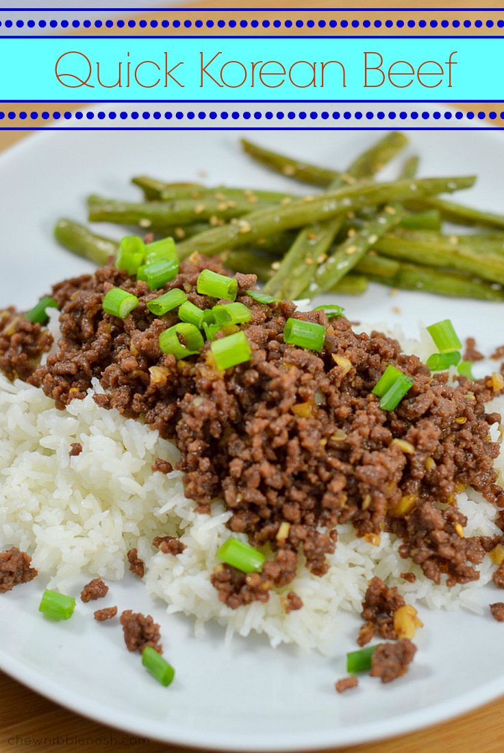 Quick Korean Beef - Chew Nibble Nosh