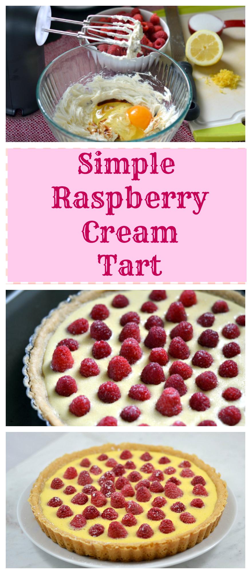 Simple Raspberry Cream Tart - Chew Nibble Nosh